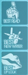 Best Read/Best New Writer/ Best Lip Lock